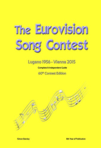 The Complete & Independent Guide to the Eurovision Song Contest 2015 (English Edition)