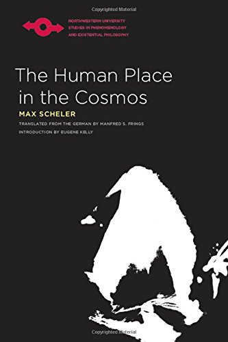 The Human Place in the Cosmos (Northwestern University Studies in Phenomenology & Existential Philosophy (Paperback))