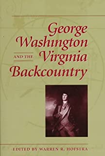 George Washington and the Virginia Backcountry