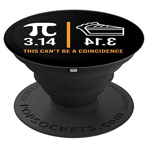Pi Day Cita 3.14 - PIE This cant be a coincidence PopSockets Agarre y Soporte para Teléfonos y Tabletas