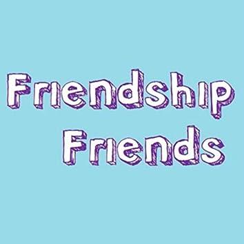 Friendship Friends