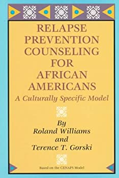Relapse Prevention Counseling for African-Americans: A Culturally Specific Model 0830907742 Book Cover