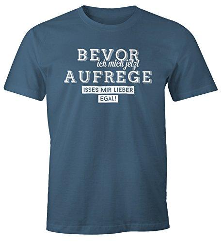 MoonWorks Herren Spruch T-Shirt Bevor ich Mich jetzt Aufrege isses Mir Lieber egal Fun-Shirt lustig Denim S