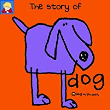 The Story of Dog (Bang on the Door Series)