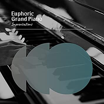 Euphoric Grand Piano Improvisations