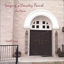 Songs of a Country Parish/Ave Maria