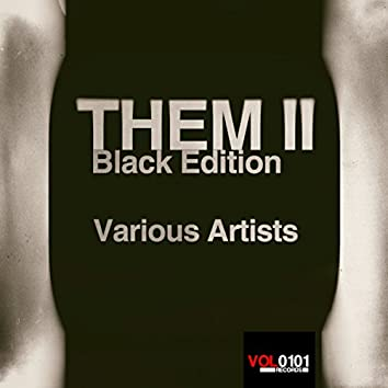 Them II Black Edition