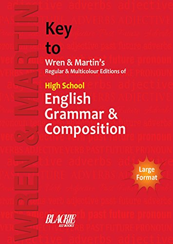 Key to Wren & Martin's Regular & Multicolour Edition of High School English Grammar & Composition