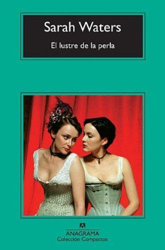 El lustre de la perla (Panorama de narrativas nº 561)