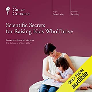 Page de couverture de Scientific Secrets for Raising Kids Who Thrive