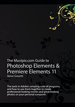 The Muvipix.com Guide to Photoshop Elements & Premiere Elements 11  The tools in Adobe's amazing suite of programs and how to use them together to .. photos on your personal computer.