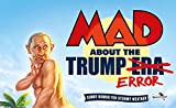 MAD About the Trump Era