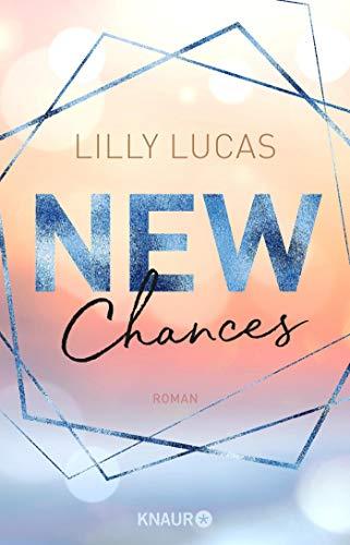 New Chances von Lilly Lucas