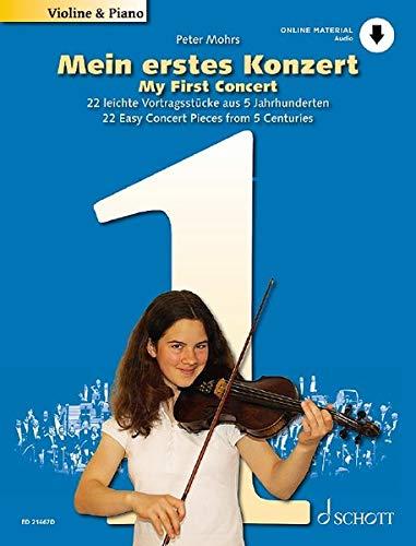 Mein erstes Konzert: 22 leichte Vortragsstücke aus 5 Jahrhunderten. Violine und Klavier. Ausgabe mit Online-Audiodatei.