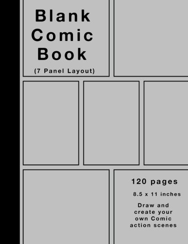 Blank Comic Book: 120 pages, 7 panel, Silver cover, White...