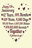 12 Years Of Marriage/happy anniversary: 12th Wedding Anniversary Celebrating, Marriage Anniversary Notebook Journal, Married for 12 Years Wedding duo diary, Sweet Memories Notebook Card Alternative
