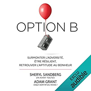 Option B [French Version]                   By:                                                                                                                                 Sheryl Sandberg                               Narrated by:                                                                                                                                 Gaëlle Savary                      Length: 6 hrs and 33 mins     Not rated yet     Overall 0.0