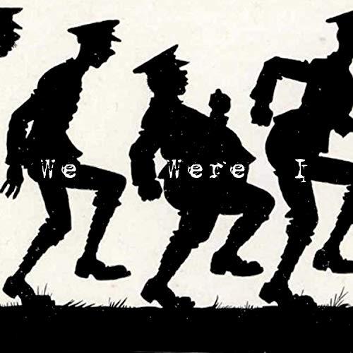 We Were I