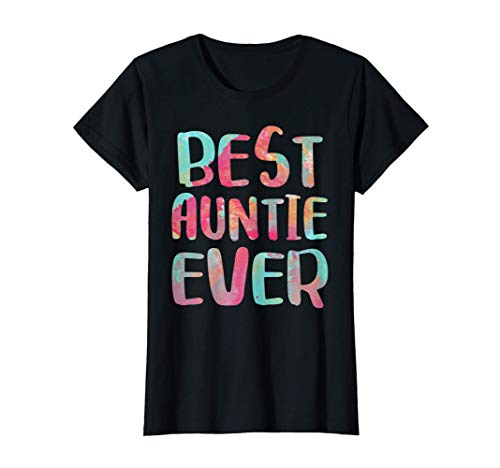 Womens Best Auntie Ever T-Shirt Mother's Day Gift Shirt T-Sh