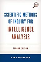 Scientific Methods of Inquiry for Intelligence Analysis (Security and Professional Intelligence Education)