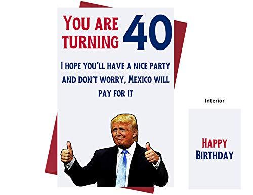 Let's Make 40 Great Again - Donald Trump - Sarcasm 40. Geburtstag Karten für Frauen, Männer, Freunde, Kollegen usw. - Donald Trump Geburtstagskarten 40 Jahre alt - 40. Geburtstag Karten 40. Jahrestag