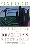 Best American Short Stories 1990s - Oxford Anthology of the Brazilian Short Story Review