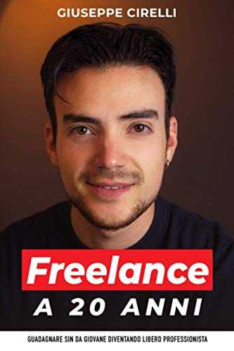 Freelance a 20 anni: Guadagnare sin da giovane diventando libero professionista