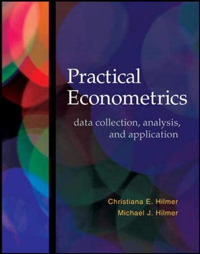 Practical Econometrics: data collection, analysis, and application (The Mcgraw-hill/Irwin Series in Economics)