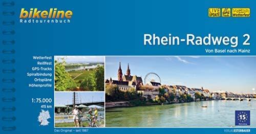 Bikeline Rhein-Radweg 2: Von Basel nach Mainz. Radtourenbuch, TEIL 2, 1 : 75 000, 807 km, GPS-Tracks-Download, wetterfest/reißfest ( 1. August 2014 )