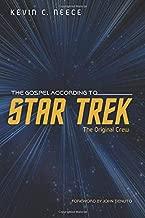 The Gospel According to Star Trek:The Original Crew