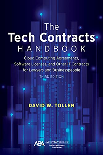 The Tech Contracts Handbook: Software Licenses, Cloud Computing Agreements, and Other IT Contracts for Lawyers and Businesspeople (English Edition)