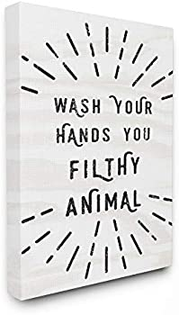 Stupell Industries Wash Your Hands You Filthy Animal Canvas Wall Art