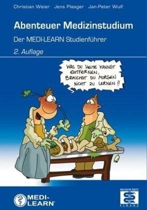 Abenteuer Medizinstudium - Der MEDI-LEARN Studienführer