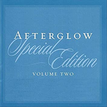 Afterglow, Vol. 2 (Special Edition)