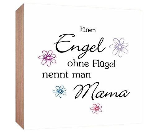 Gravurenalarm Holzbild 15 x 15 x 3 cm - Engel ohne Flügel nennt Man Mama - Geschenk zum Muttertag - zum Stellen oder Hängen