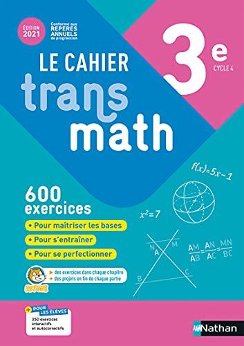 Le Cahier Transmath 3e - Edition 2021