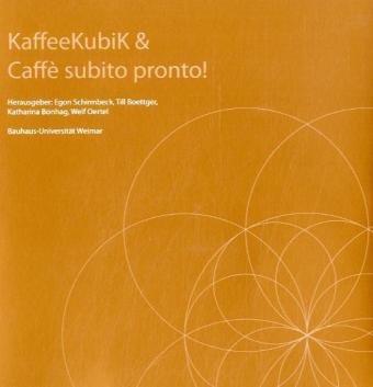 Kaffee Kubik & Caffè subito pronto!