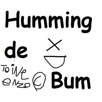 Humming de Bum