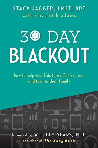 30 Day Blackout: How to help your kids turn off the screen and turn to their family