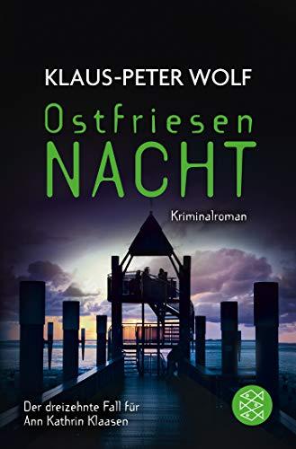 Ostfriesennacht: Kriminalroman (Ann Kathrin Klaasen ermittelt, Band 13)