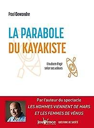 La parabole du kayakiste par Paul Dewandre