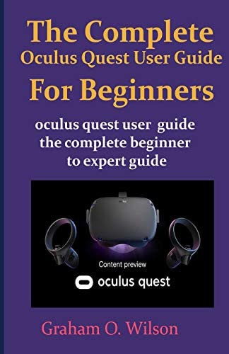 The Complete Oculus Quest User Guide For Beginners Oculus quest user guide the complete beginner product image