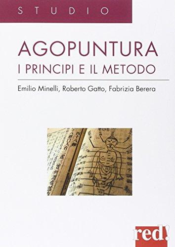 Agopuntura. I principi e il metodo