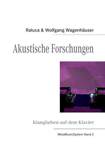 Akustische Forschungen: Klangfarben auf dem Klavier