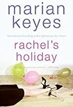Rachel's Holiday by Marian Keyes (2002-04-01)