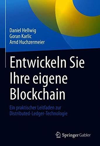 Entwickeln Sie Ihre eigene Blockchain: Ein praktischer Leitfaden zur Distributed-Ledger-Technologie