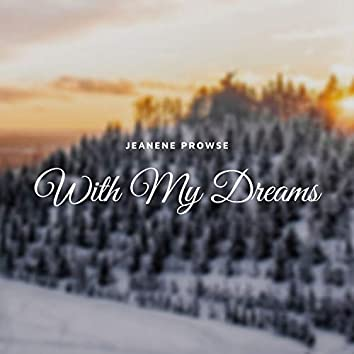 With My Dreams