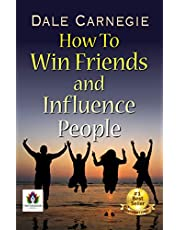 How To Win Friends and Influence People by DALE CARNEGIE (Bestseller Book) (Bestseller Collection) (English Edition)