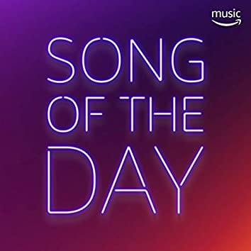 Amazon Song of The Day