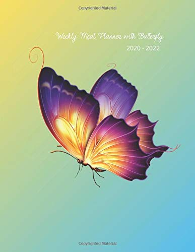 Weekly Meal Planner with Butterfly 2020 - 2022 : Awesome notebook , diary with a Butterfly Design for adults Size 8.5 x 11 inch ( 21.59 x 94 cm)